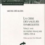La crise des valeurs symbolistes par Michel Decaudin