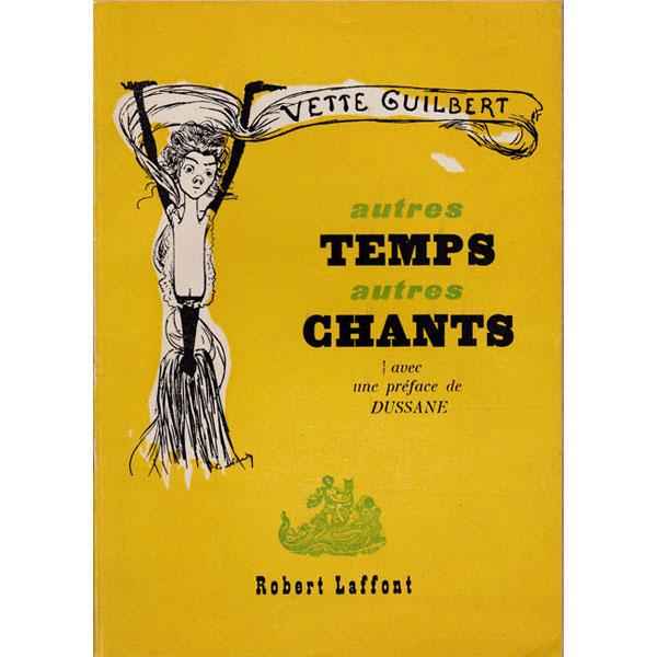 Tristan Derème, Yvette Guilbert, poème que tout cela!