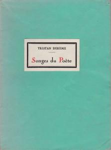1931 - Songes du poète, Éditions Émile-Paul Frères, 25 juin