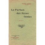 1908 Le parfum des roses fanées