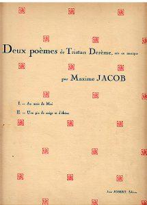1929-Deux poèmes de Tristan Derème, musique de Maxime Jacob